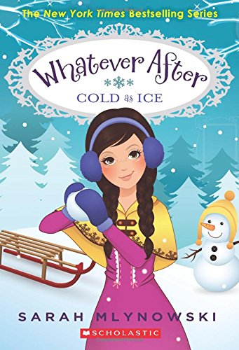 Cold As Ice (Whatever After #6) (6)