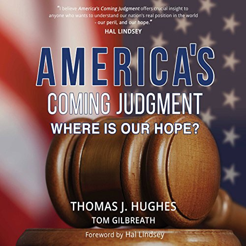 America's Coming Judgment: Where Is Our Hope? audiobook cover art