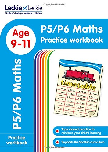 P5/P6 Maths Practice Workbook: Extra Practice for CfE Primary School English (Leckie Primary Success)
