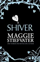 Shiver (Wolves of Mercy Falls 1) by Maggie Stiefvater (2014-05-01)