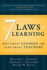 The Seven Laws of Learning: Why Great Leaders Are Also Great Teachers Kindle Edition
