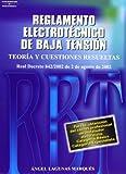 Reglamento electrotécnico de baja tensión. Teoría y cuestiones resueltas