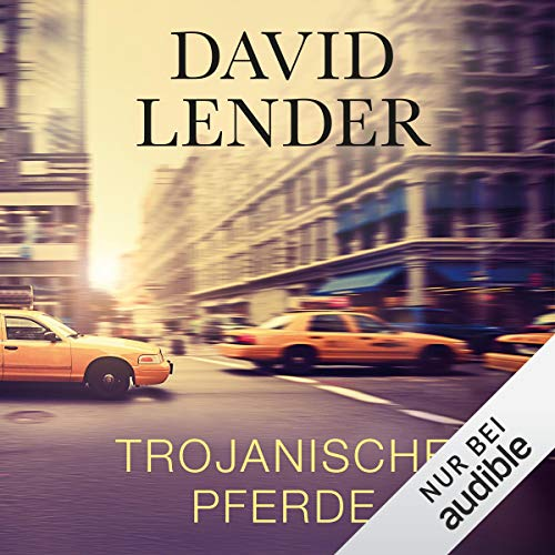Trojanische Pferde                   By:                                                                                                                                 David Lender                               Narrated by:                                                                                                                                 Martin Hecht                      Length: 16 hrs and 38 mins     Not rated yet     Overall 0.0