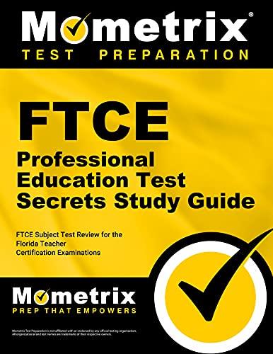 FTCE Professional Education Test Secrets Study Guide: FTCE...