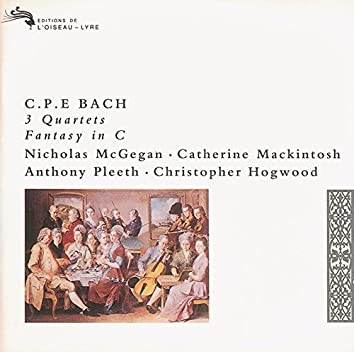 Bach, C.P.E.: 3 Quartets; Fantasy in C