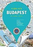 Budapest (Plano-Guía): Visitas, compras, restaurantes y escapadas