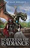 Fortress of Radiance: The Karus Saga