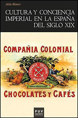 Cultura y conciencia imperial en la España del siglo XIX eBook: Blanco, Alda: Amazon.es: Tienda Kindle