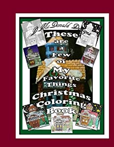 Free PDF These Are A Few Of My Favorite Things Christmas Coloring Book
