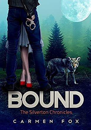 Bound: The Silverton Chronicles