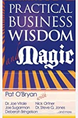 Practical Business Wisdom and Magic by Pat O'Bryan (2013-08-06) Paperback