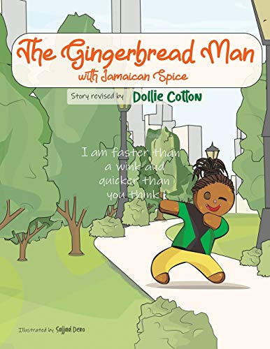 The Gingerbread Man With Jamaican Spice