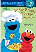 Baker, Baker, Cookie Maker (Sesame Street) by Linda Hayward (Nov 23 2010)