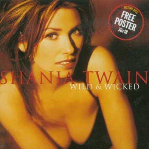 Wild & Wicked by Shania Twain (2000-05-03)