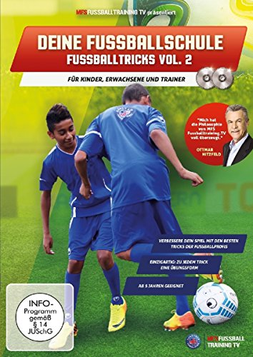 Deine Fussballschule - für Kinder, Erwachsene und Trainer - Fussballtricks Vol. 2