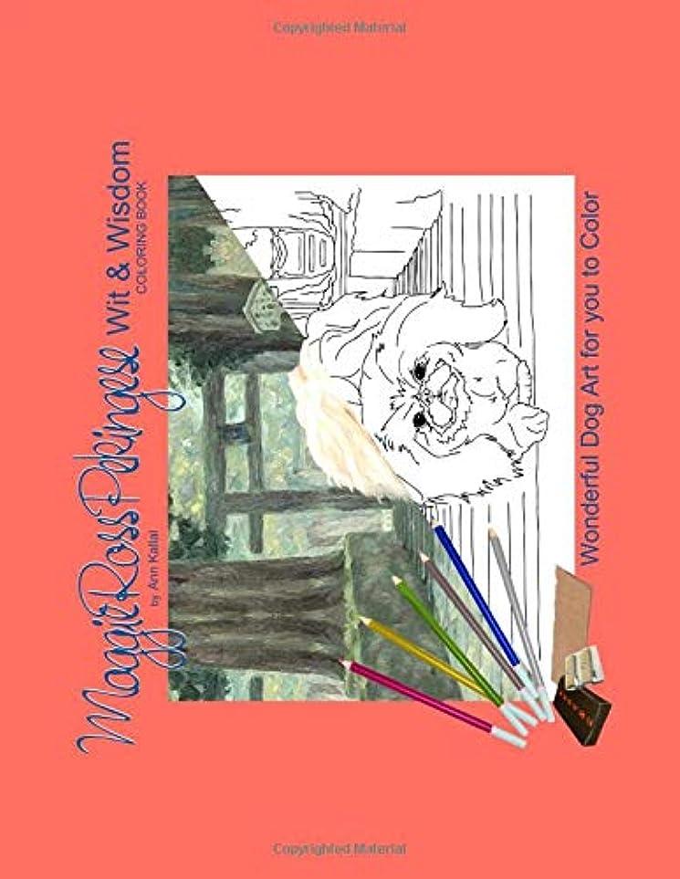 のために遅れセーブMaggie Ross Pekingese Wit & Wisdom: Wonderful Dog Art for You to Color