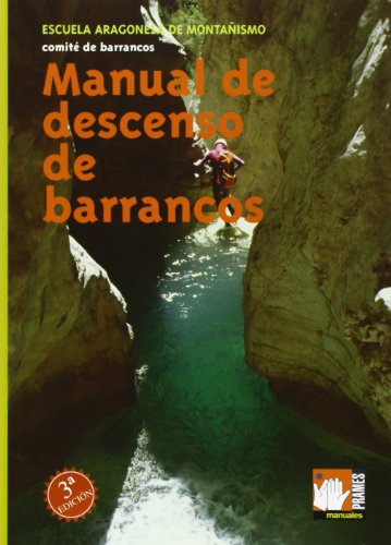 Manual de descenso de barrancos (Manuales (287))
