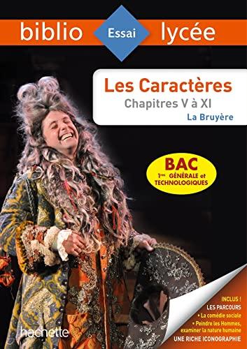 BiblioLycée - Les Caractères, La Bruyère (Livres V à XI) BAC 2022: Parcours : La comédie humaine ; Peindre les Hommes, examiner la nature humaine