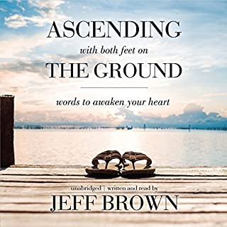 Ascending with Both Feet on the Ground audiobook cover art