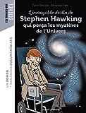 L'incroyable destin de Stephen Hawking qui perça les mystères de l'Univers