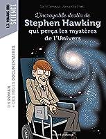 L'incroyable destin de Stephen Hawking qui perca les mysteres de