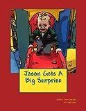 Jason Gets A Big Surprise: Volume 3 (Book of Memories)