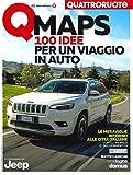 Qmaps Italia. 100 idee per un viaggio in auto. Quattroruote