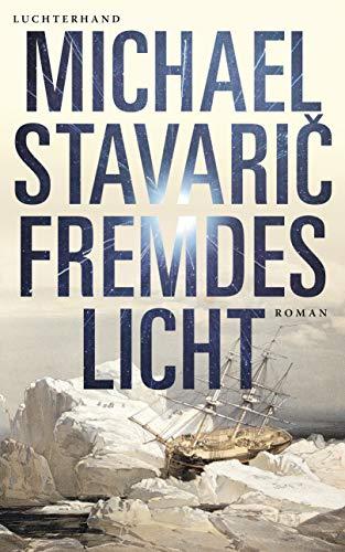 Buchseite und Rezensionen zu 'Fremdes Licht: Roman' von Stavarič, Michael