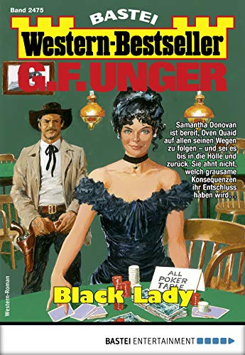 G. F. Unger Western-Bestseller 2475 - Western: Black Lady (German Edition)