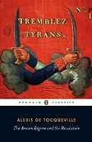 The Ancien Régime and the Revolution (Penguin Classics)