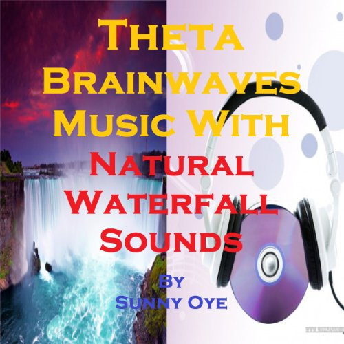 Theta Brainwaves Music Mixed with Natural Waterfall Sounds audiobook cover art
