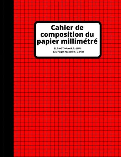 Cahier de composition de papier millimétré rouge: Cahier de papier quadrillé, 121 feuilles (grand, 8,5 x 11) livre broché