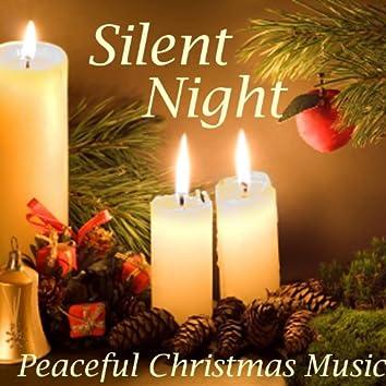 Silent Night Peaceful Christmas Music - Peaceful Christmas Music
