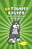 (un)saubere Katzen: Wenn der Stubentiger Hilfe braucht