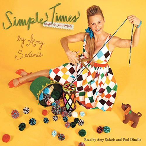 Simple Times: Crafts for Poor People audiobook cover art