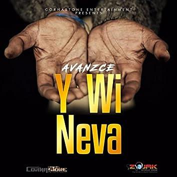 Y Wi Neva - Single