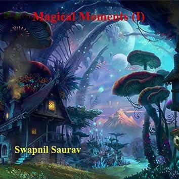 Magical Moments (I)