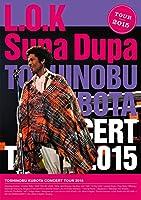 TOSHINOBU KUBOTA CONCERT TOUR 2015 L.O.K. Supa Dupa [DVD]