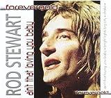 Songtexte von Rod Stewart - Ain't That Loving You Baby