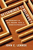 Determined to Believe?: The Sovereignty of...
