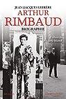 Arthur Rimbaud : Biographie par Lefrère