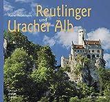 Reutlinger und Uracher Alb: Deutsch - English - Francais