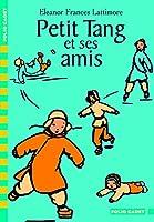 Petit Tang ET Ses Amis