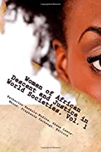 Women of African Descent and Justice in World Societies: Volume 1:  Imagining, Interpreting and Realizing Equality