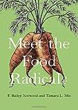 Meet the Food Radicals
