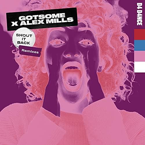 GotSome & Alex Mills