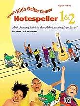 Kid's Guitar Course Notespeller 1 & 2: Music Reading Activities That Make Learning Even Easier!
