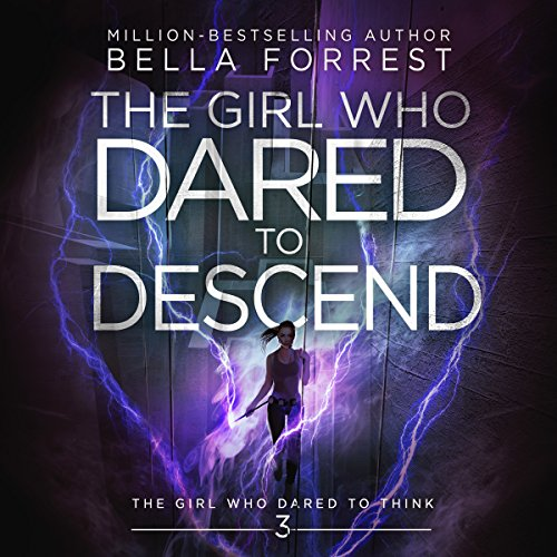 The Girl Who Dared to Descend audiobook cover art