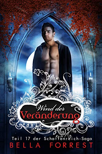 Das Schattenreich der Vampire 17: Wind der Veränderung