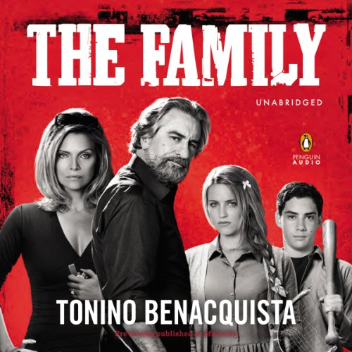 The Family - A Novel (Movie Tie-In), previously published as Malavita audiobook cover art